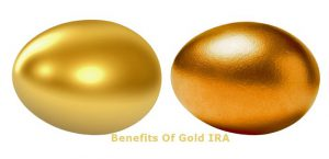 Benefits Of Gold IRA - Gold Eggs