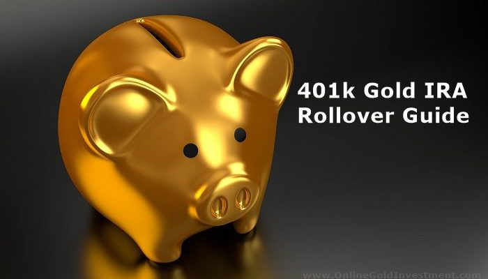 401k Gold IRA Rollover Guide