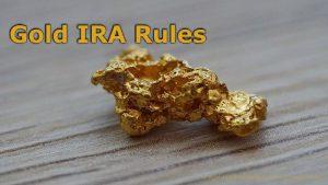 Gold IRA Rules