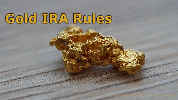 Gold IRA Rules