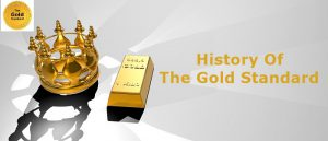 History Of The Gold Standard