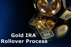 Gold IRA Rollover Process